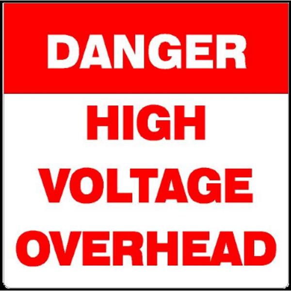 DANGER -High Voltage Overhead