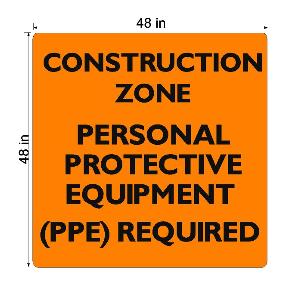 Construction Zone PPE Required