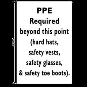 P.P.E. Required
