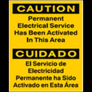 CAUTION - Permanent Electrical Service